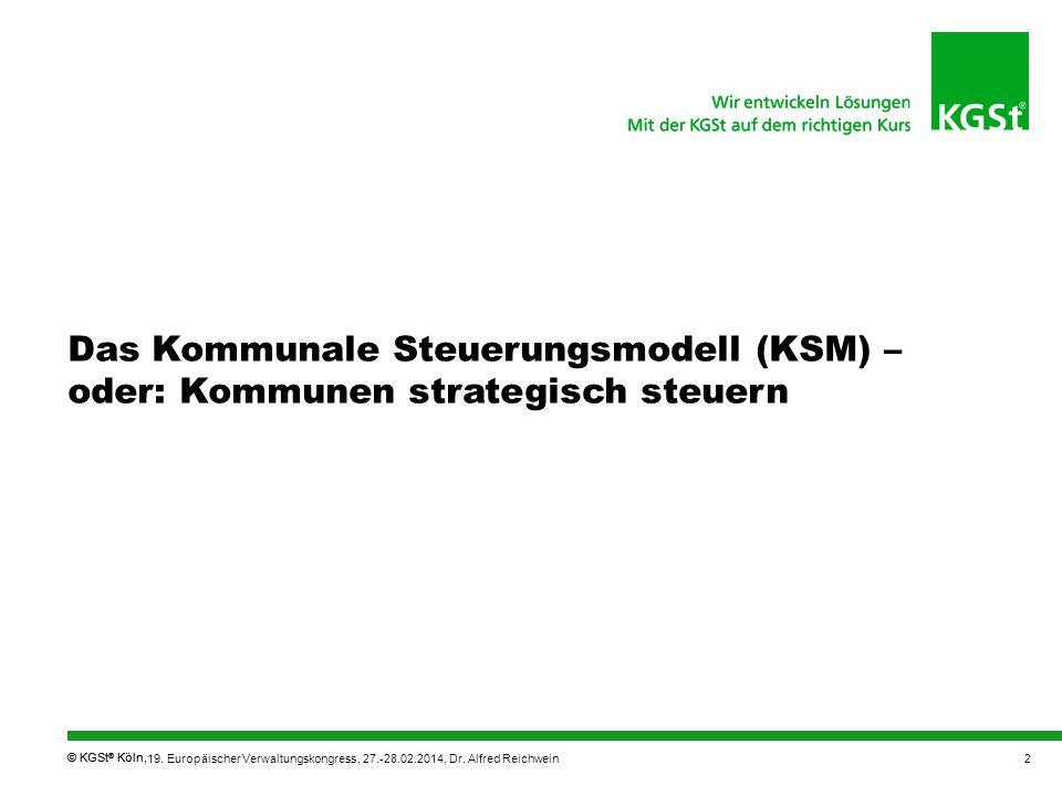Das Kommunale Steuerungsmodell (KSM) – oder: Kommunen strategisch steuern