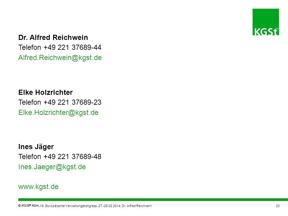 Telefon +49 221 37689-44 Alfred.Reichwein@kgst.de