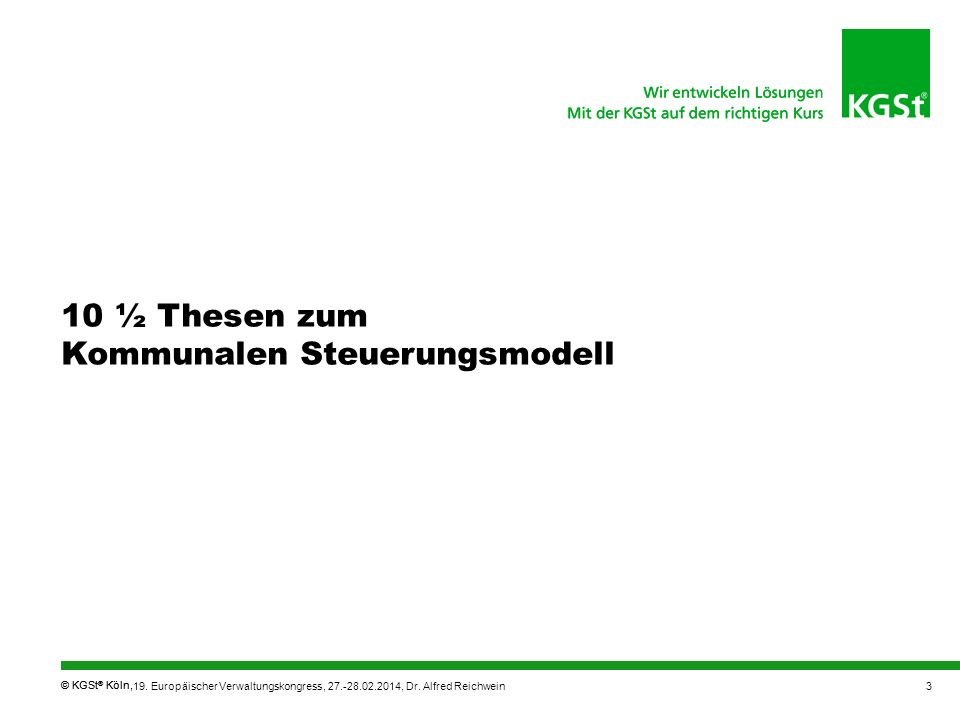 10 ½ Thesen zum Kommunalen Steuerungsmodell