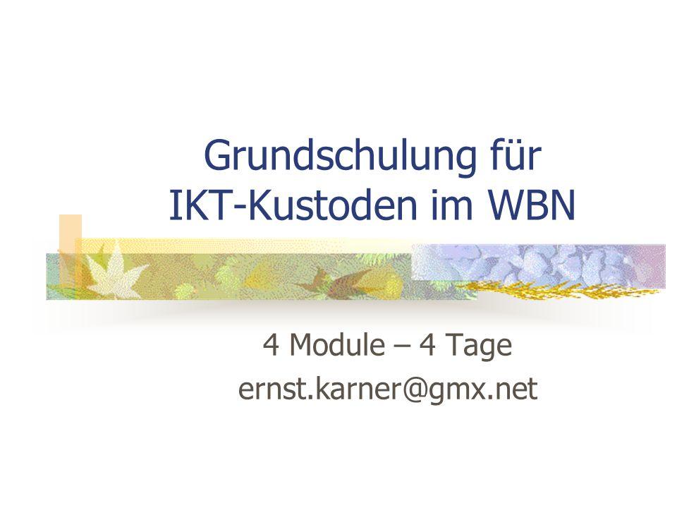 Grundschulung für IKT-Kustoden im WBN