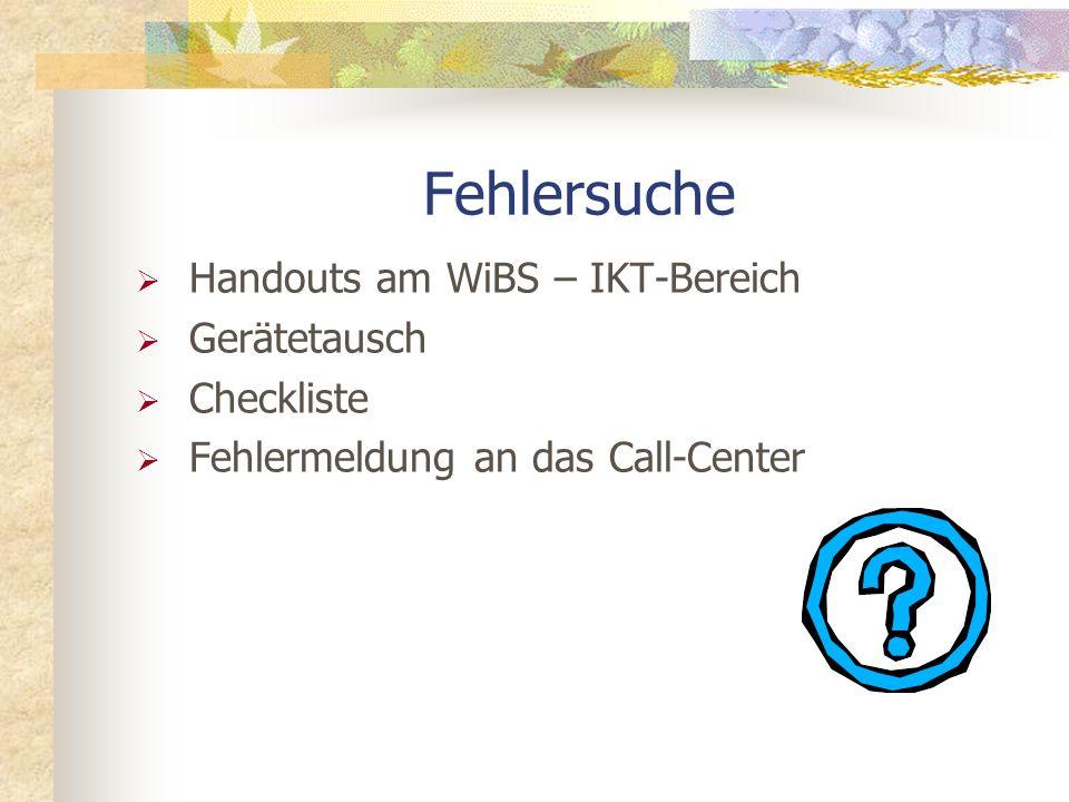 Fehlersuche Handouts am WiBS – IKT-Bereich Gerätetausch Checkliste