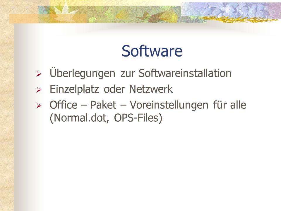 Software Überlegungen zur Softwareinstallation