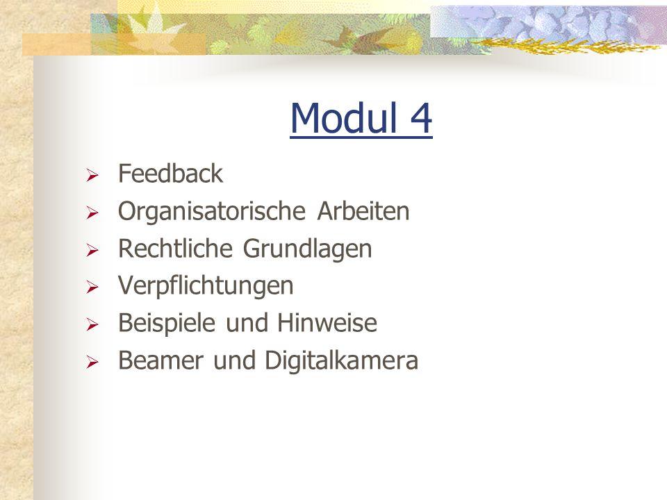 Modul 4 Feedback Organisatorische Arbeiten Rechtliche Grundlagen