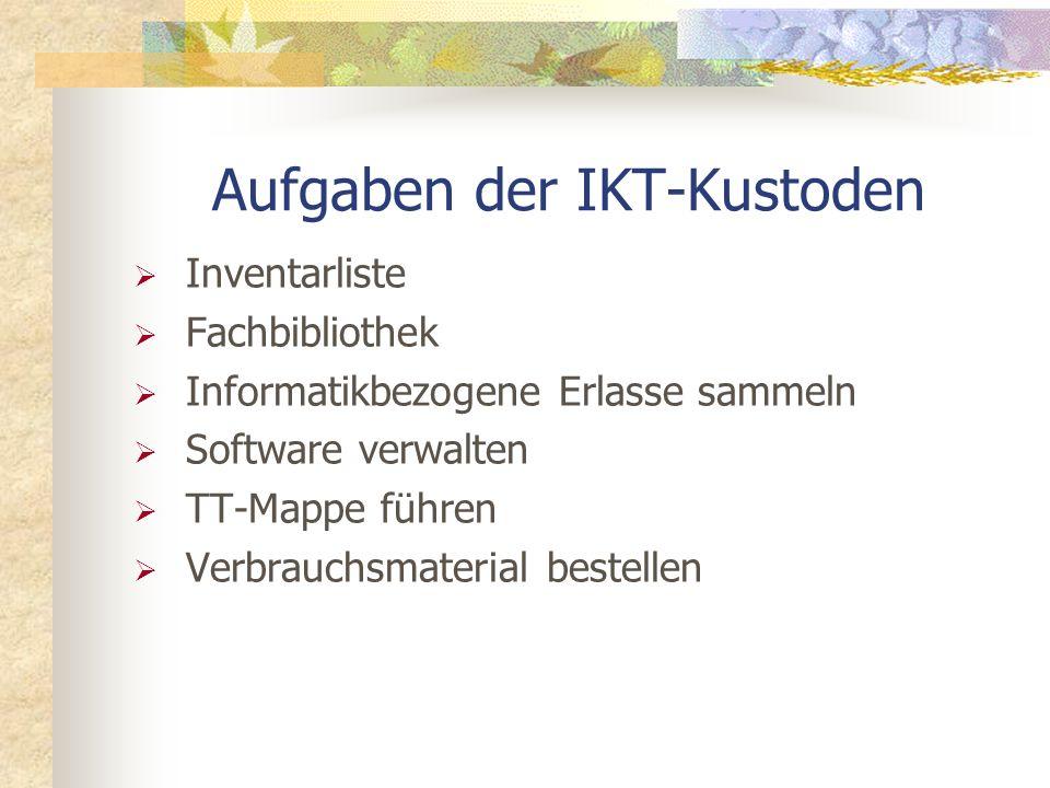 Aufgaben der IKT-Kustoden