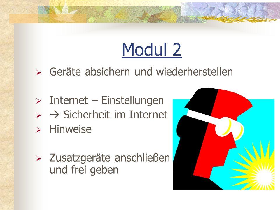 Modul 2 Geräte absichern und wiederherstellen Internet – Einstellungen