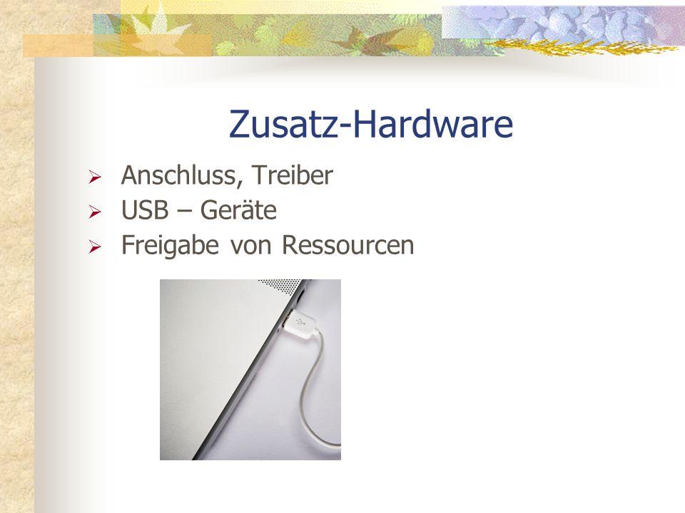 Zusatz-Hardware Anschluss, Treiber USB – Geräte