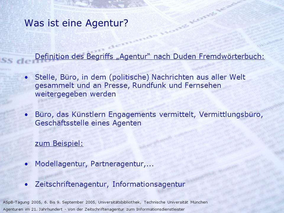 """Was ist eine Agentur Definition des Begriffs """"Agentur nach Duden Fremdwörterbuch:"""