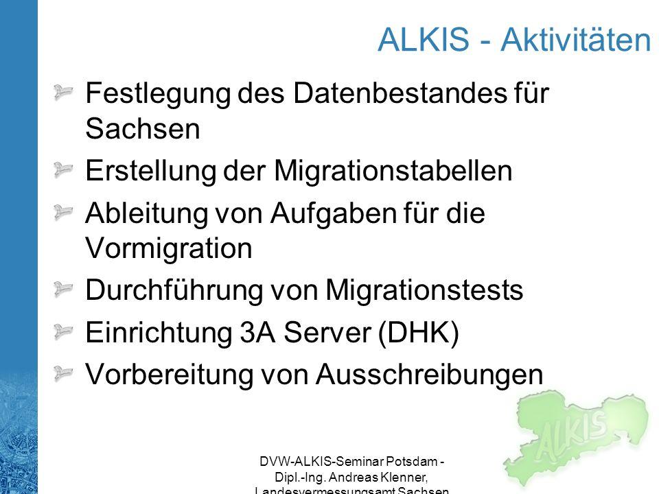 ALKIS - Aktivitäten Festlegung des Datenbestandes für Sachsen