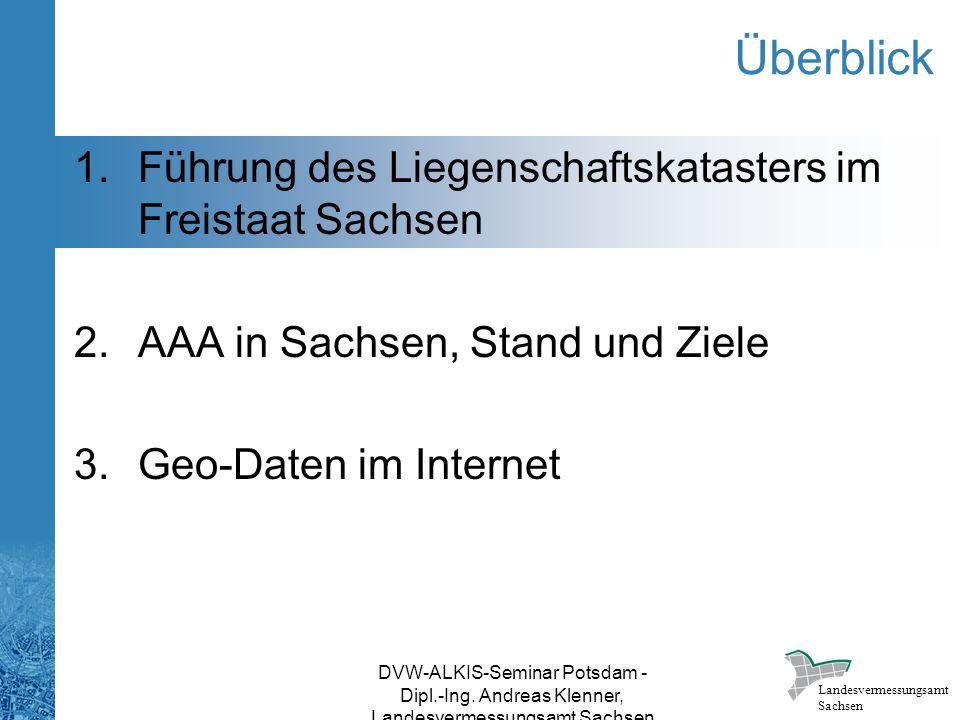 Überblick Führung des Liegenschaftskatasters im Freistaat Sachsen