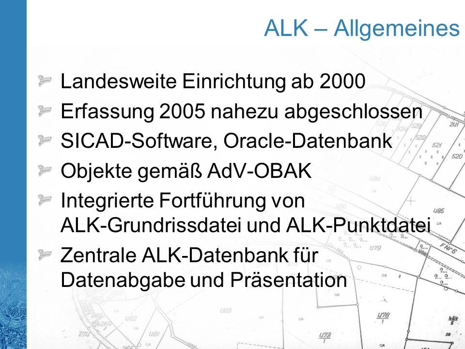 ALK – Allgemeines Landesweite Einrichtung ab 2000
