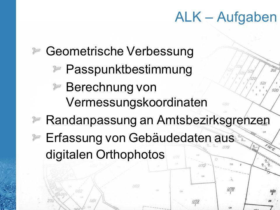 ALK – Aufgaben Geometrische Verbessung Passpunktbestimmung