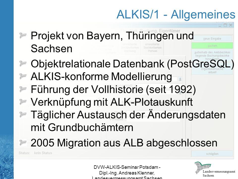 ALKIS/1 - Allgemeines Projekt von Bayern, Thüringen und Sachsen