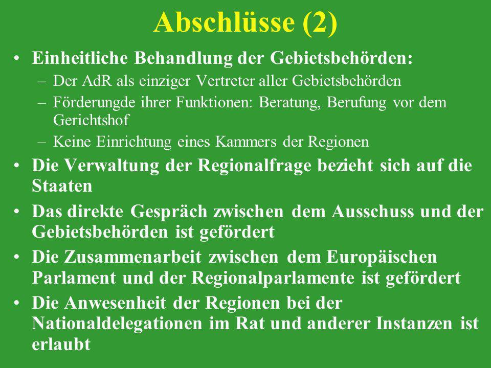 Abschlüsse (2) Einheitliche Behandlung der Gebietsbehörden: