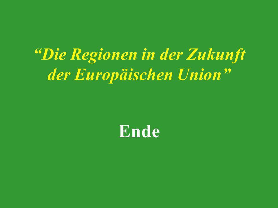 Die Regionen in der Zukunft der Europäischen Union