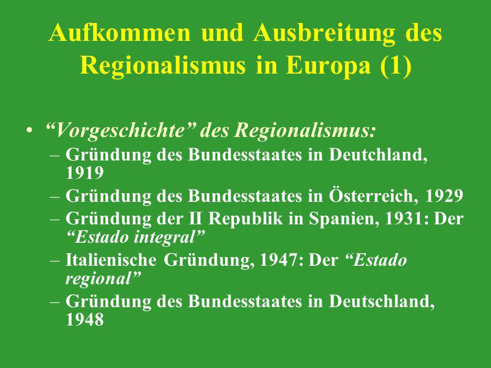Aufkommen und Ausbreitung des Regionalismus in Europa (1)