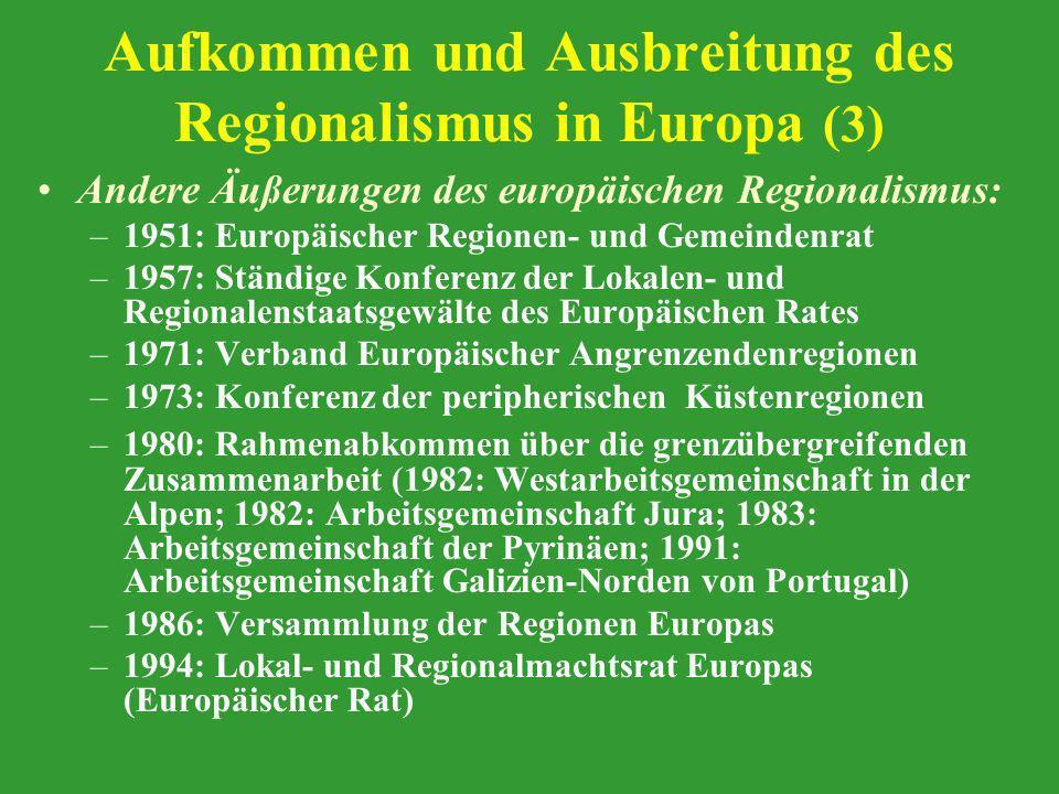 Aufkommen und Ausbreitung des Regionalismus in Europa (3)