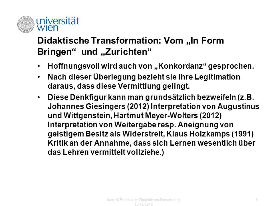 """Didaktische Transformation: Vom """"In Form Bringen und """"Zurichten"""