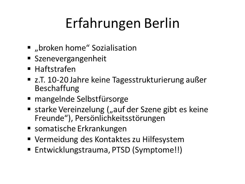 """Erfahrungen Berlin """"broken home Sozialisation Szenevergangenheit"""