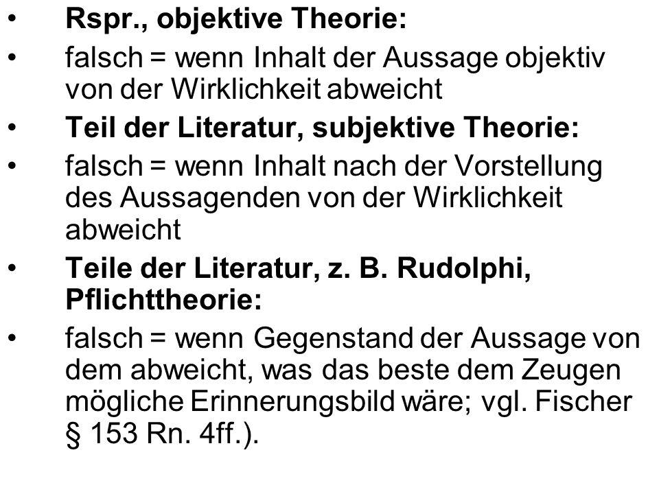 Rspr., objektive Theorie:
