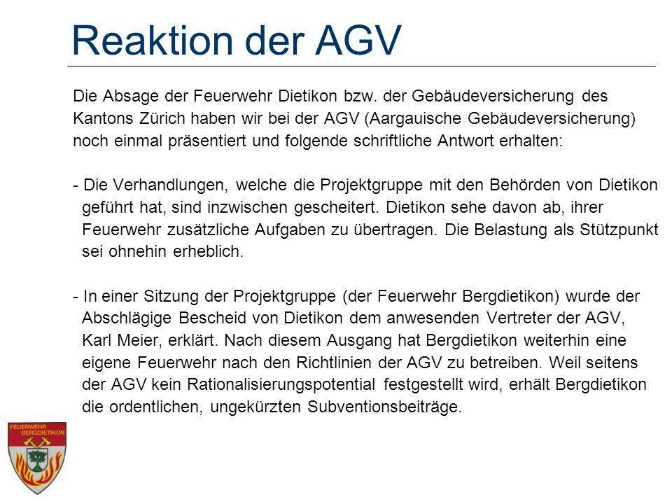 Reaktion der AGV Die Absage der Feuerwehr Dietikon bzw. der Gebäudeversicherung des.
