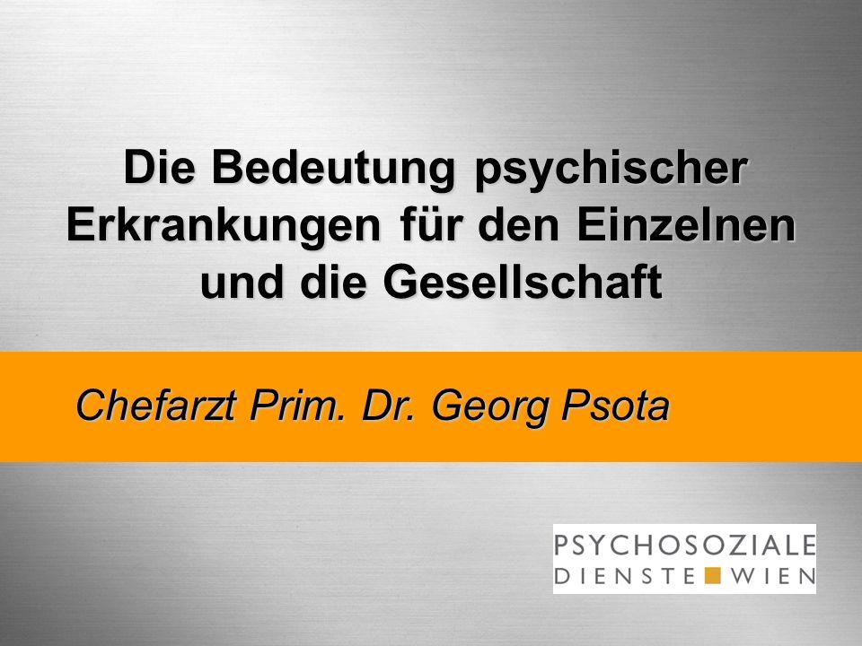 Die Bedeutung psychischer Erkrankungen für den Einzelnen und die Gesellschaft