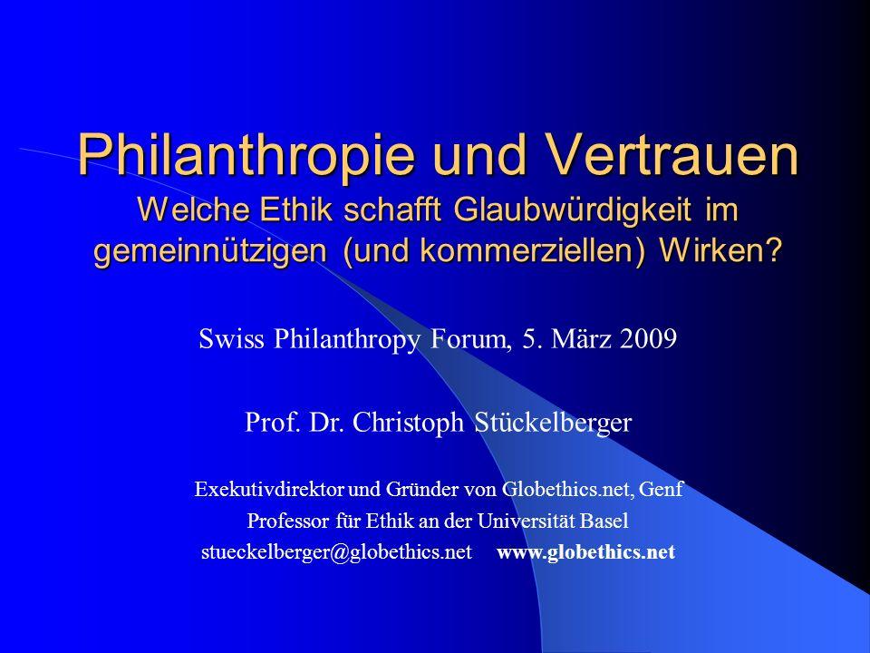 Philanthropie und Vertrauen Welche Ethik schafft Glaubwürdigkeit im gemeinnützigen (und kommerziellen) Wirken