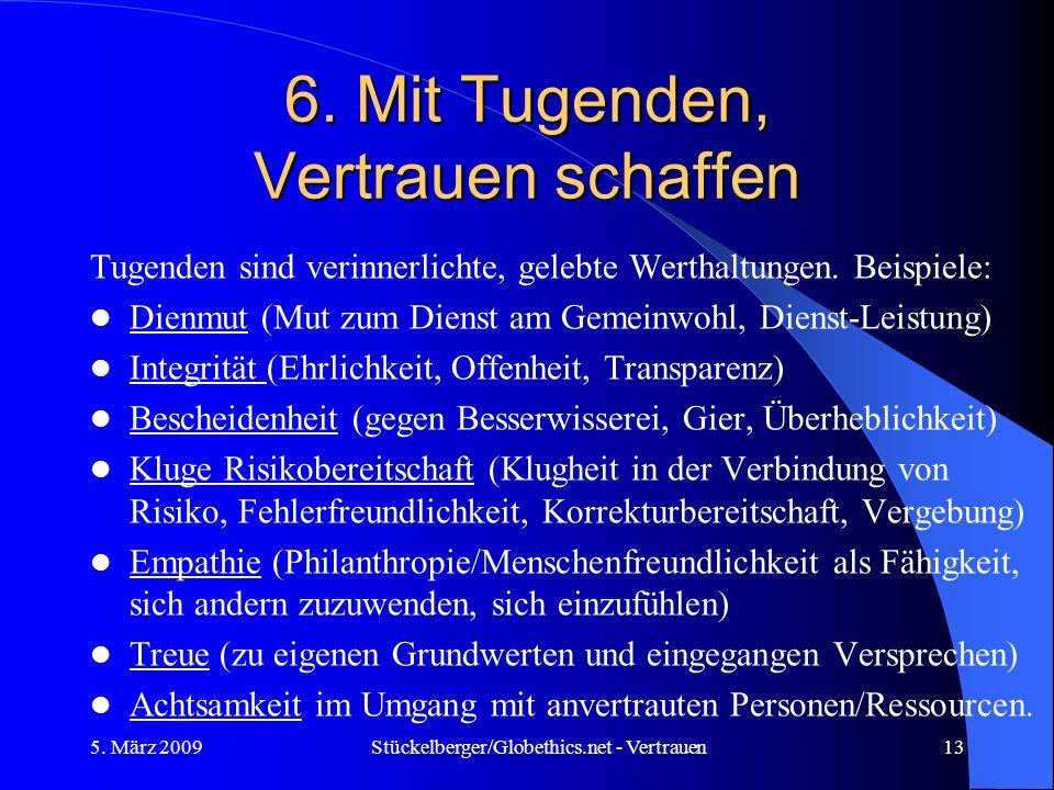 6. Mit Tugenden, Vertrauen schaffen