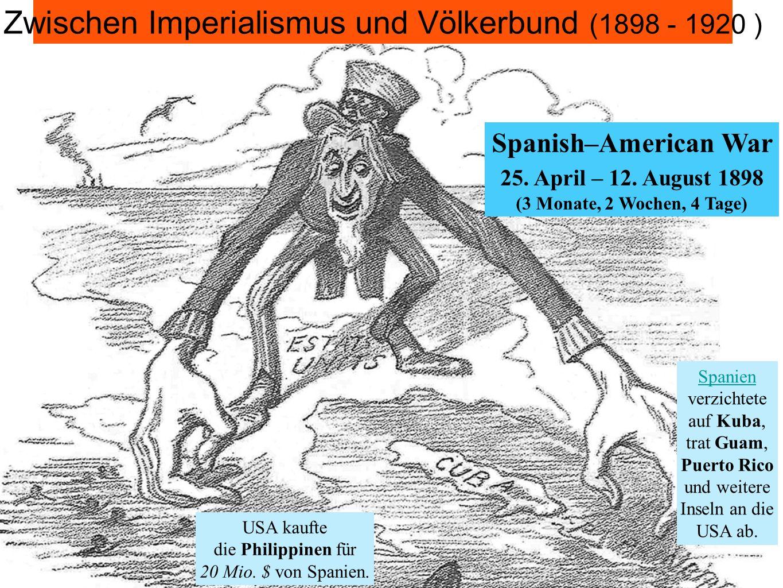 Zwischen Imperialismus und Völkerbund (1898 - 1920 )