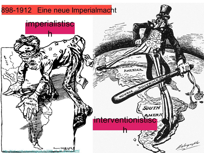 1898-1912 Eine neue Imperialmacht