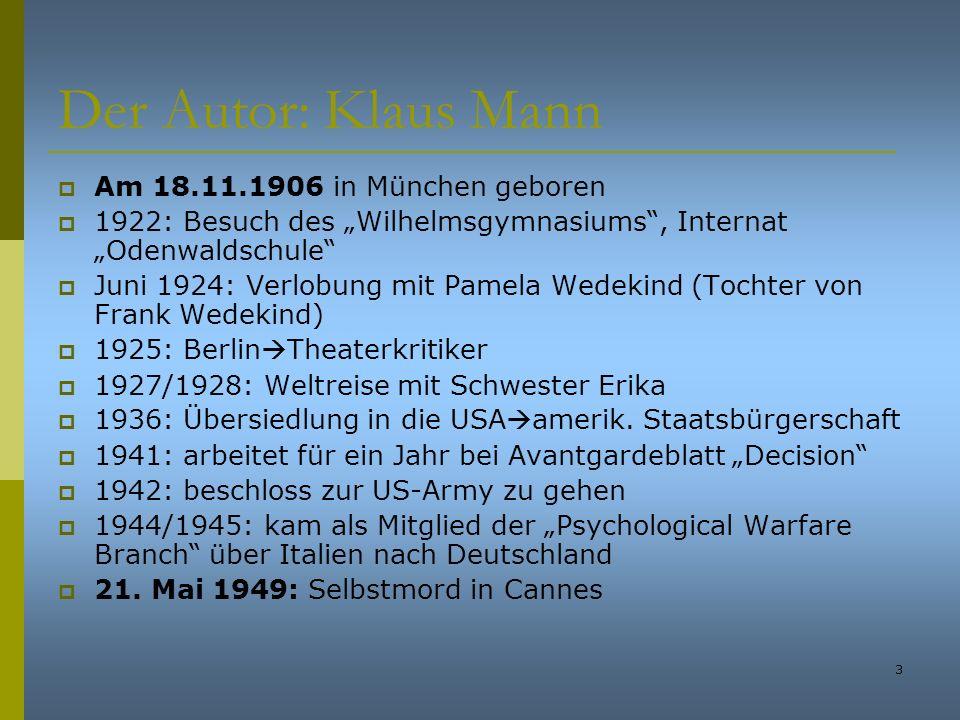 Der Autor: Klaus Mann Am 18.11.1906 in München geboren
