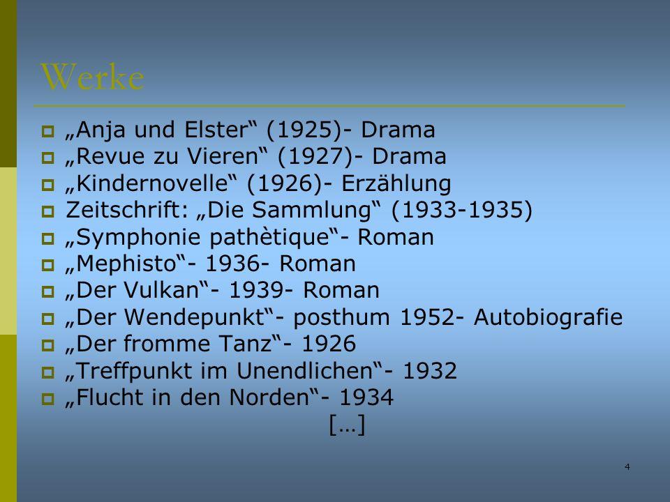 """Werke """"Anja und Elster (1925)- Drama """"Revue zu Vieren (1927)- Drama"""