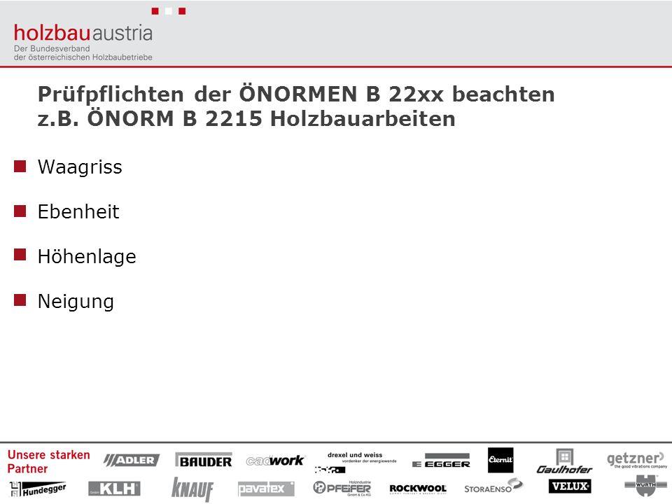 Prüfpflichten der ÖNORMEN B 22xx beachten