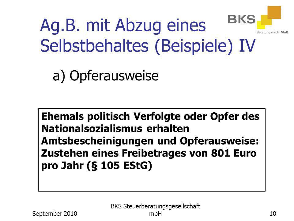 Ag.B. mit Abzug eines Selbstbehaltes (Beispiele) IV