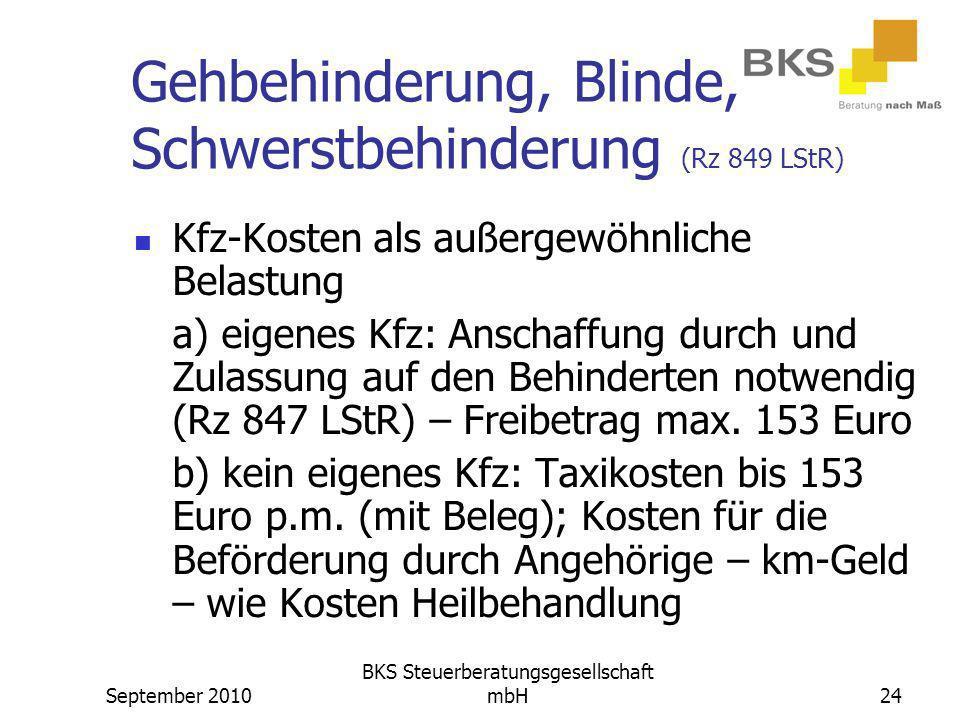 Gehbehinderung, Blinde, Schwerstbehinderung (Rz 849 LStR)