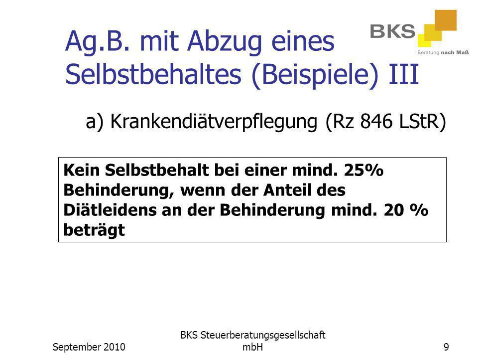Ag.B. mit Abzug eines Selbstbehaltes (Beispiele) III