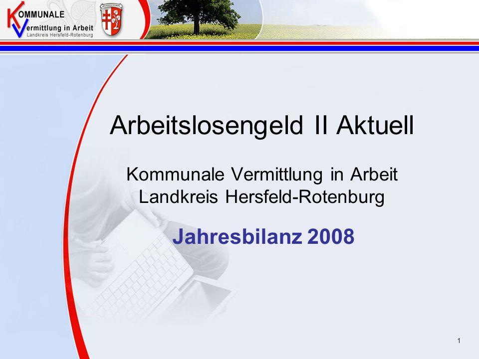 Arbeitslosengeld II Aktuell Kommunale Vermittlung in Arbeit Landkreis Hersfeld-Rotenburg