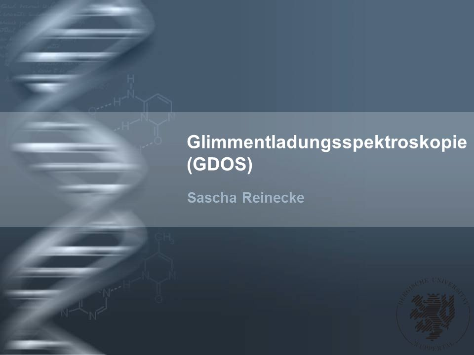 Glimmentladungsspektroskopie (GDOS)