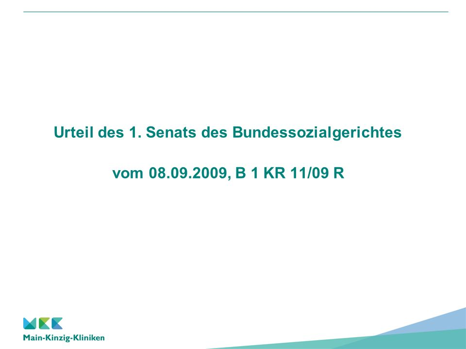 Urteil des 1. Senats des Bundessozialgerichtes vom 08. 09