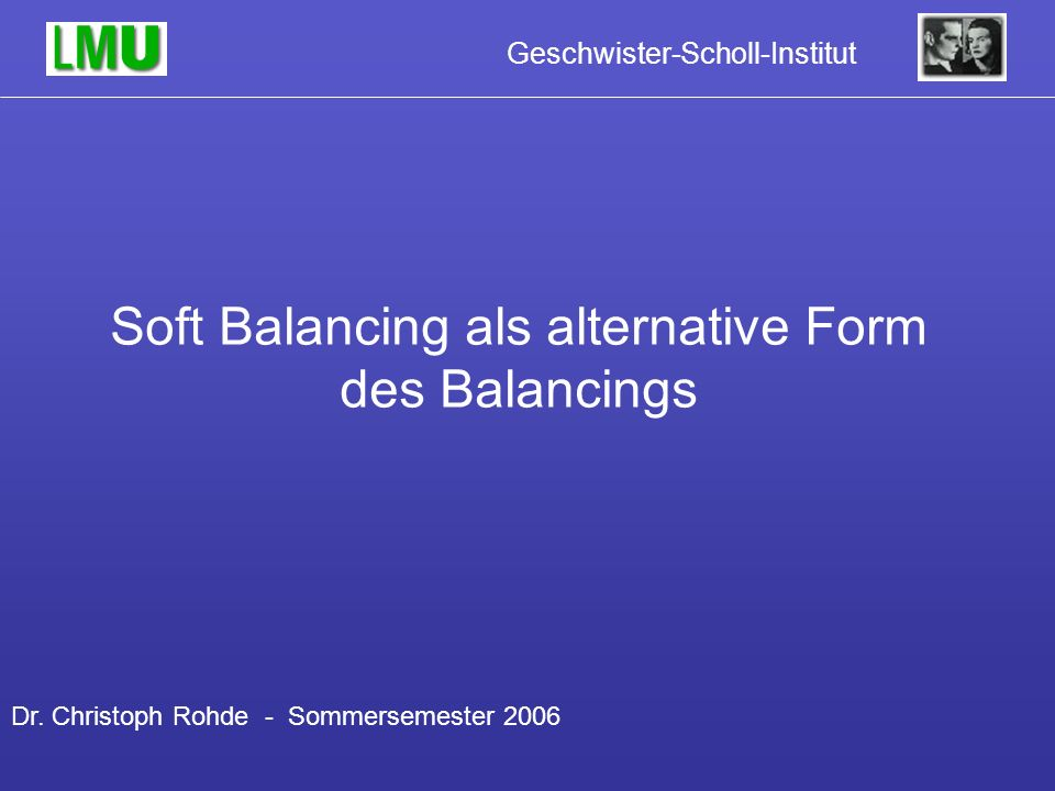 Soft Balancing als alternative Form des Balancings