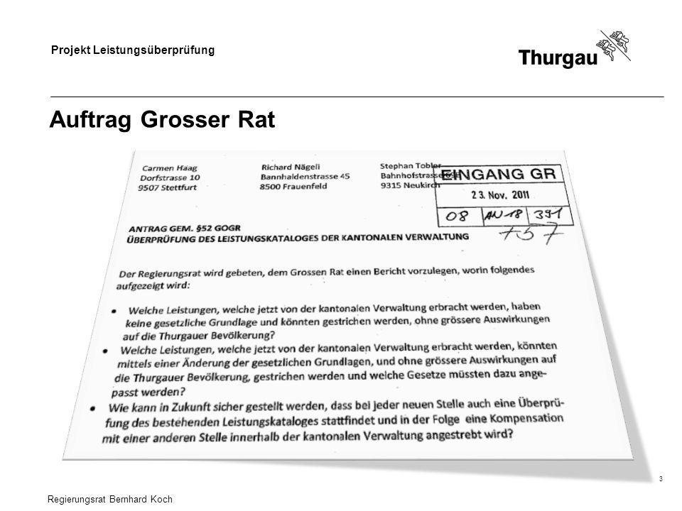 Auftrag Grosser Rat Regierungsrat Bernhard Koch