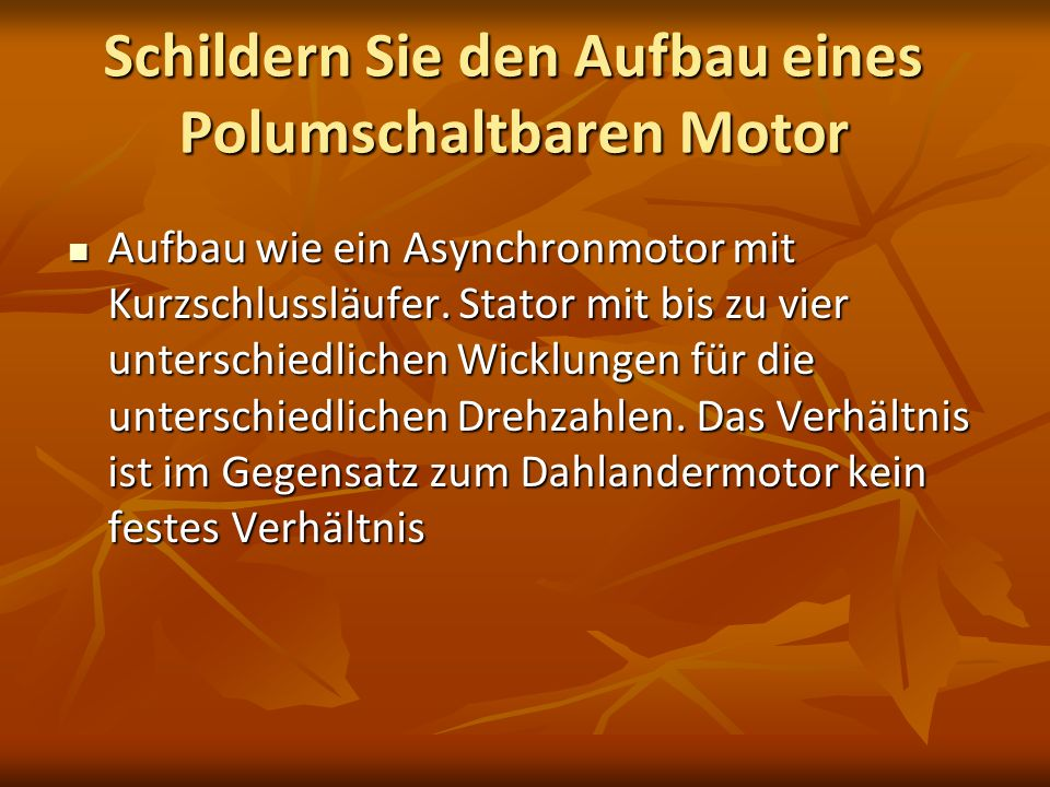 Schildern Sie den Aufbau eines Polumschaltbaren Motor
