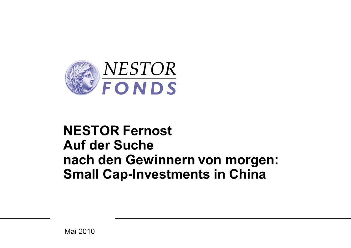 NESTOR Fernost Auf der Suche nach den Gewinnern von morgen: Small Cap-Investments in China