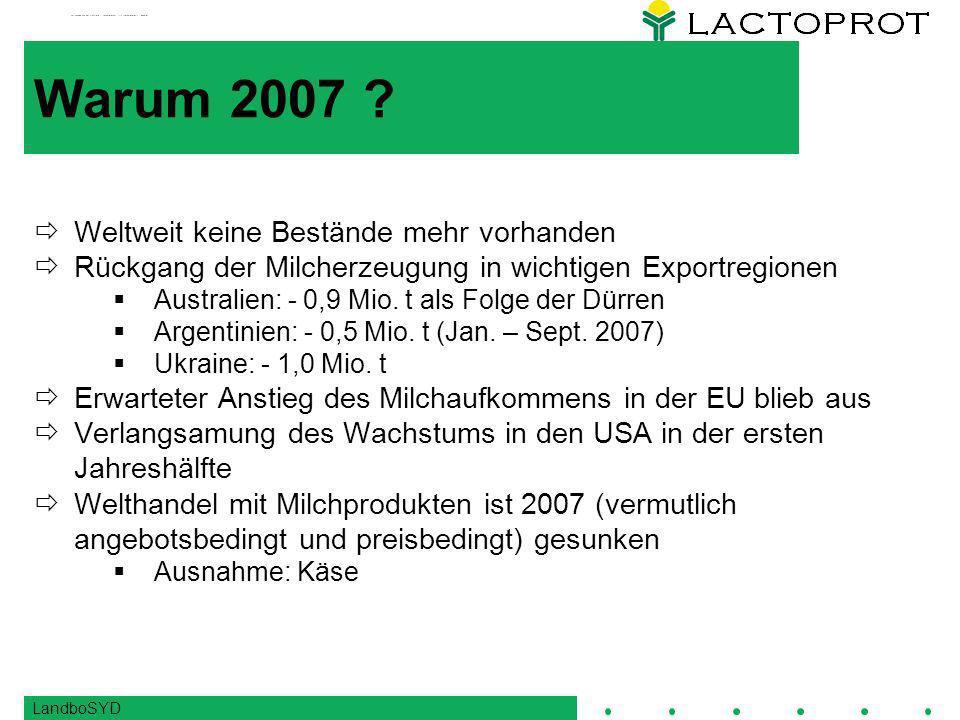 Warum 2007 Weltweit keine Bestände mehr vorhanden