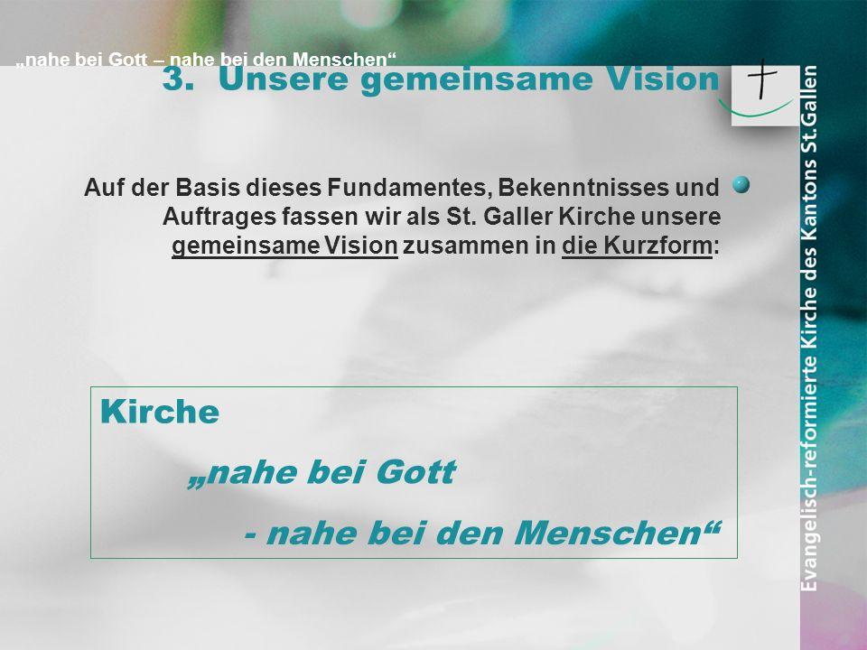 3. Unsere gemeinsame Vision