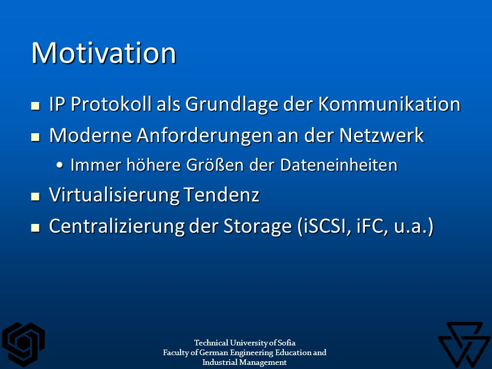 Motivation IP Protokoll als Grundlage der Kommunikation