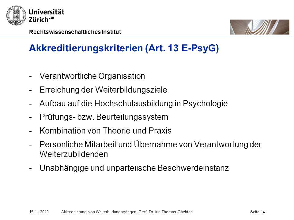 Akkreditierungskriterien (Art. 13 E-PsyG)
