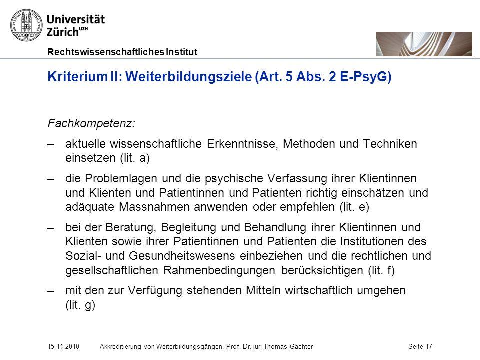 Kriterium II: Weiterbildungsziele (Art. 5 Abs. 2 E-PsyG)