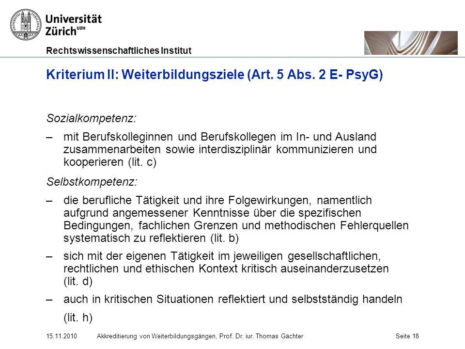 Kriterium II: Weiterbildungsziele (Art. 5 Abs. 2 E- PsyG)