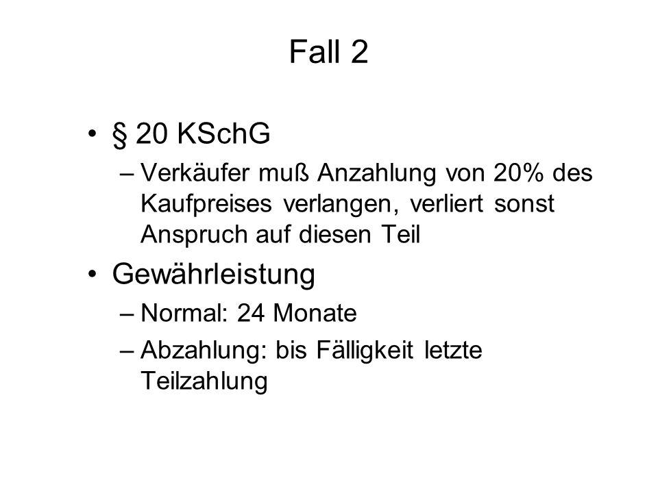 Fall 2 § 20 KSchG Gewährleistung