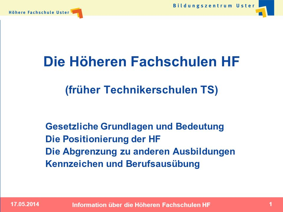 Die Höheren Fachschulen HF (früher Technikerschulen TS)